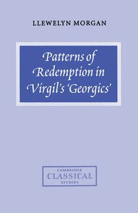 Patterns of Redemption in Virgils Georgics