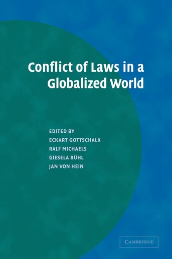 Conflict of Laws in a Globalized World by Eckart Gottschalk