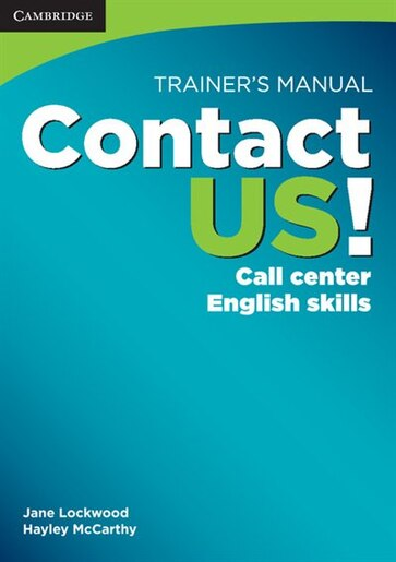 Contact US! Trainers Manual: Call Center English Skills by Jane Lockwood