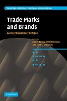 Trade Marks and Brands: An Interdisciplinary Critique