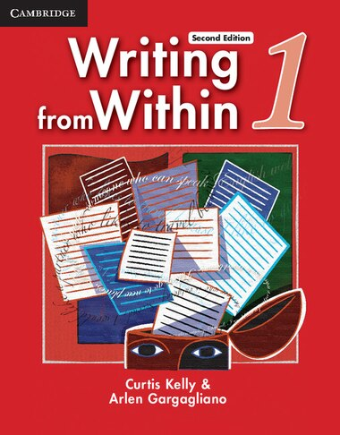 Writing from Within Level 1 Students Book by Curtis Kelly