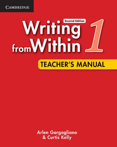Writing from Within Level 1 Teachers Manual by Arlen Gargagliano