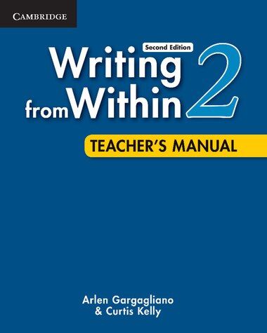 Writing from Within Level 2 Teachers Manual by Arlen Gargagliano