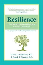 Resilience: The Science of Mastering Lifes Greatest Challenges