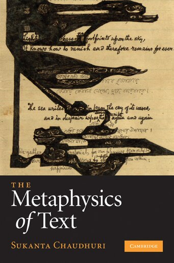 The Metaphysics of Text by Sukanta Chaudhuri