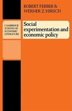 Social Experimentation and Economic Policy