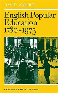 English Popular Education 1780-1975