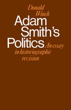 Adam Smiths Politics: An Essay in Historiographic Revision