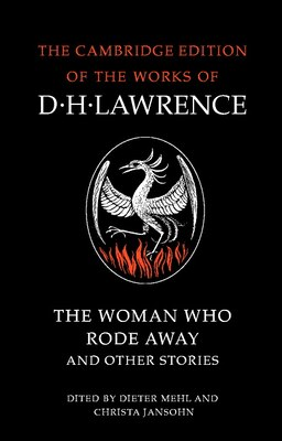 Book The Woman Who Rode Away And Other Stories by D. H. Lawrence