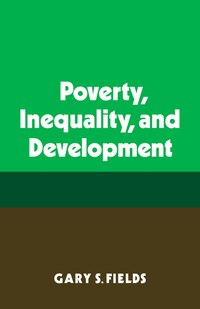 Poverty, Inequality, and Development