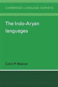 The Indo-aryan Languages by Colin P. Masica
