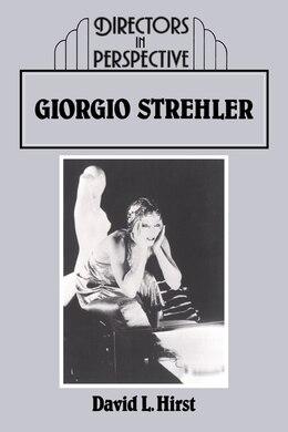 Book Giorgio Strehler: GIORGIO STREHLER by David Hirst