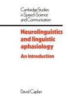 Neurolinguistics And Linguistic Aphasiology: An Introduction