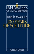 Gabriel García Márquez: One Hundred Years of Solitude