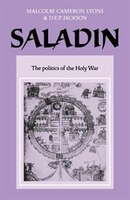 Saladin: The Politics of the Holy War
