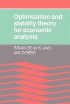 Optimisation and Stability Theory for Economic Analysis: Optimization & Stability Theor