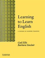 Book Learning to Learn English Learners book: A Course in Learner Training by Gail Ellis