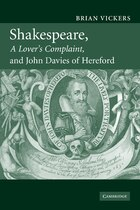Shakespeare, A Lovers Complaint, and John Davies of Hereford