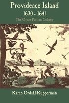 Providence Island, 1630-1641: The Other Puritan Colony