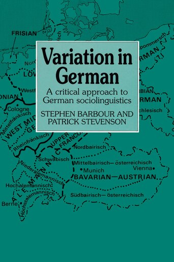 Variation in German: A Critical Approach to German Sociolinguistics by Stephen Barbour