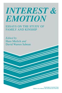 Interest And Emotion: Essays on the Study of Family and Kinship