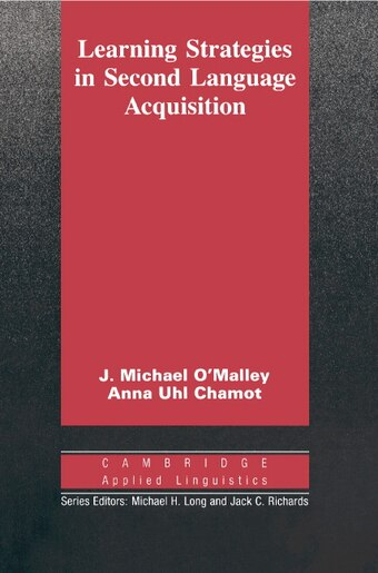 Learning Strategies In Second Language Acquisition by J. Michael OMalley