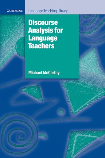 Cambridge Language Teaching Library - Discourse Analysis for Language Teachers de Michael Mccarthy