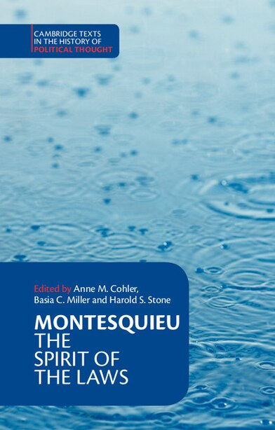 Montesquieu: The Spirit Of The Laws by Charles de Montesquieu