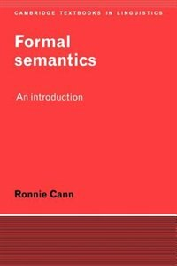 Formal Semantics: An Introduction by Ronnie Cann