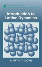 Introduction To Lattice Dynamics