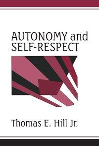 Autonomy And Self-respect