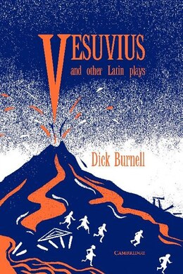 Book Vesuvius And Other Latin Plays by Dick Burnell
