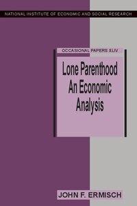 Lone Parenthood: An Economic Analysis