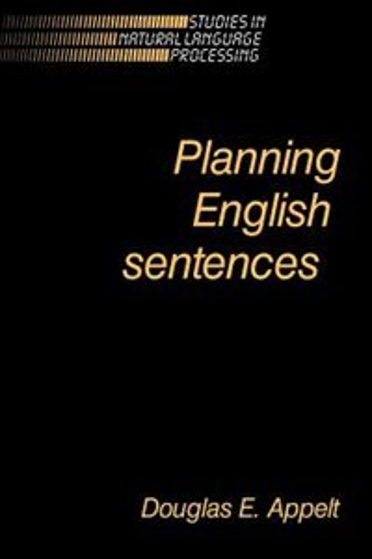 Planning English Sentences by Douglas E. Appelt