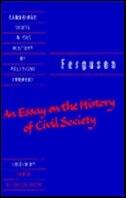 Ferguson: An Essay On The History Of Civil Society by Adam Ferguson