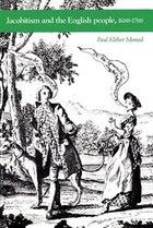 Jacobitism And The English People, 1688-1788: Jacobitism & English People