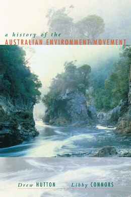 Book History of the Australian Environment Movement by Drew Hutton