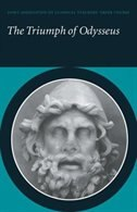 The Triumph Of Odysseus: Homers Odyssey Books 21 and 22 by Joint Association Of Classical Teachers