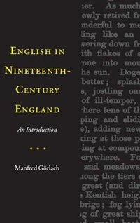 English In Nineteenth-century England: An Introduction by Manfred Görlach