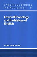 Lexical Phonology and the History of English