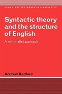 Syntactic Theory And The Structure Of English: A Minimalist Approach by Andrew Radford