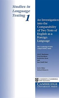 An Investigation into the Comparability of Two Tests of English as a Foreign Language: An…