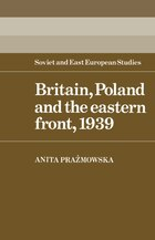 Britain, Poland And The Eastern Front, 1939: Britain Poland & The Eastern F