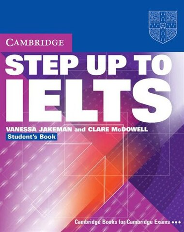 Step Up to IELTS Without Answers by Vanessa Jakeman
