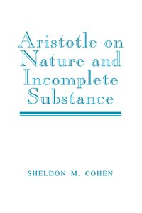 Aristotle On Nature And Incomplete Substance