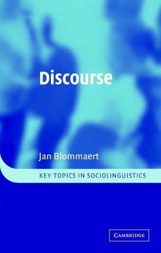 Discourse: A Critical Introduction by Jan Blommaert