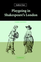 Playgoing in Shakespeares London