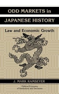 Odd Markets in Japanese History: Law and Economic Growth