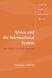 Africa and the International System: The Politics of State Survival