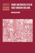 Crime and Mentalities in Early Modern England: CRIME & MENTALITIES IN EARLY M
